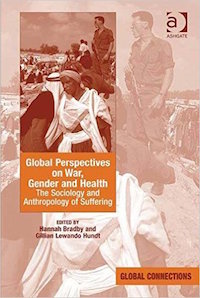 Global Perspectives on War, Gender and Health. (eds.) Hannah Bradby and Gillian Lewando Hundt cover image