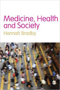 Hannah, Bradby, Medicine, Health and Society cover image